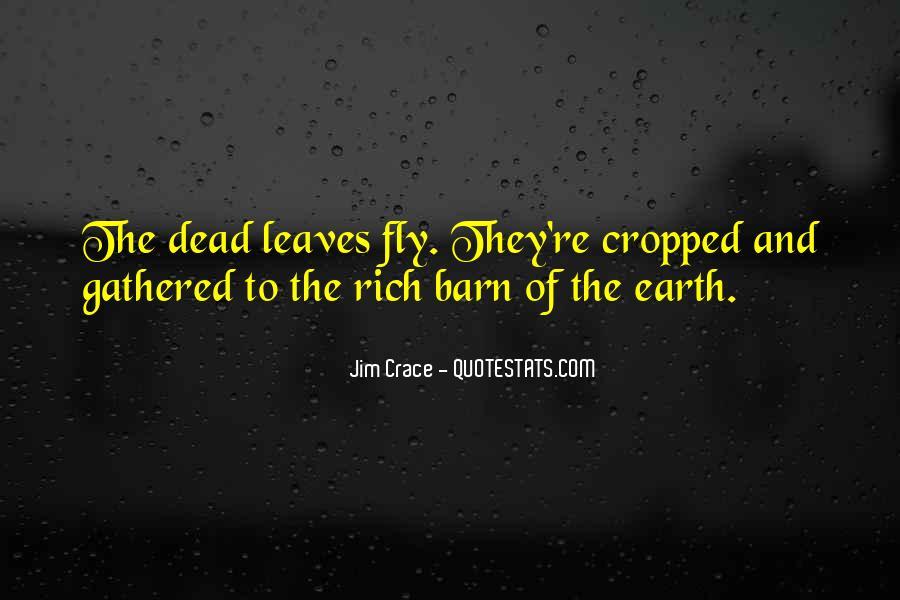 Jim Crace Quotes #294785