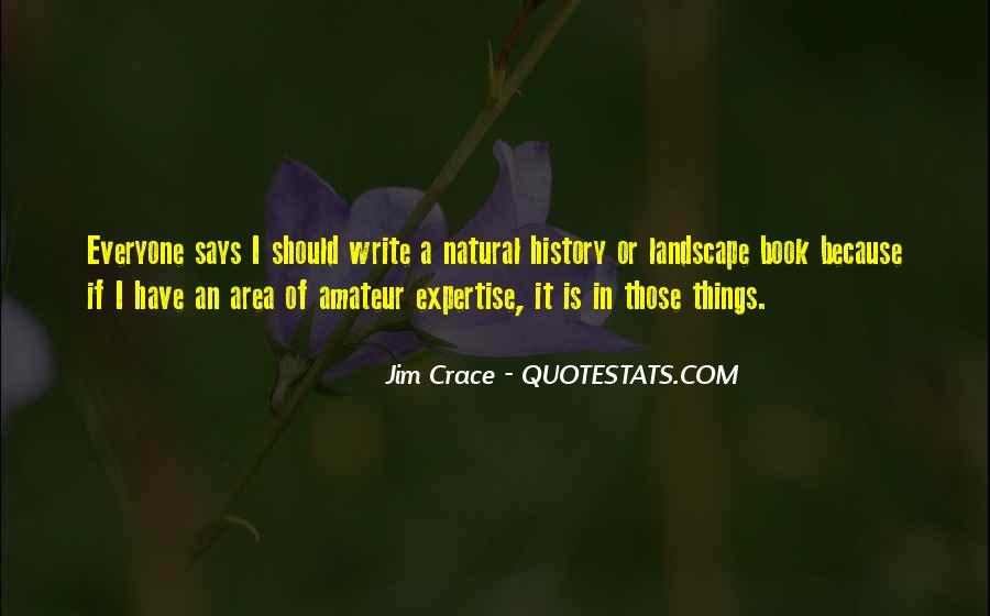 Jim Crace Quotes #420283