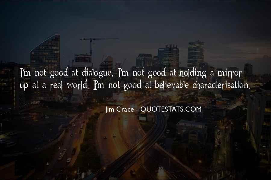 Jim Crace Quotes #469460