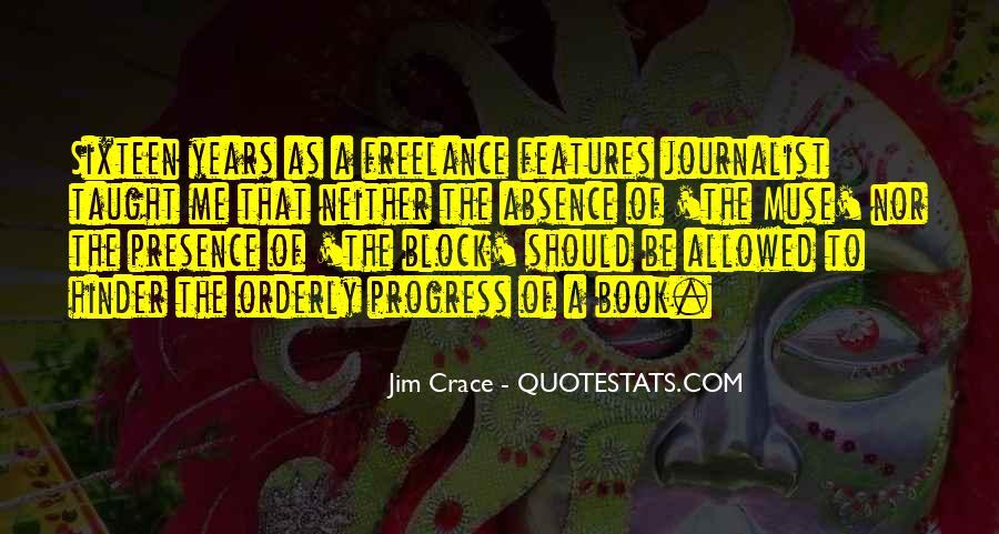 Jim Crace Quotes #526337