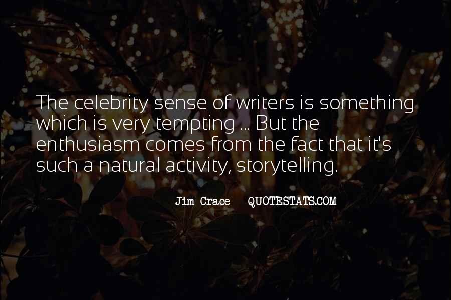 Jim Crace Quotes #533884