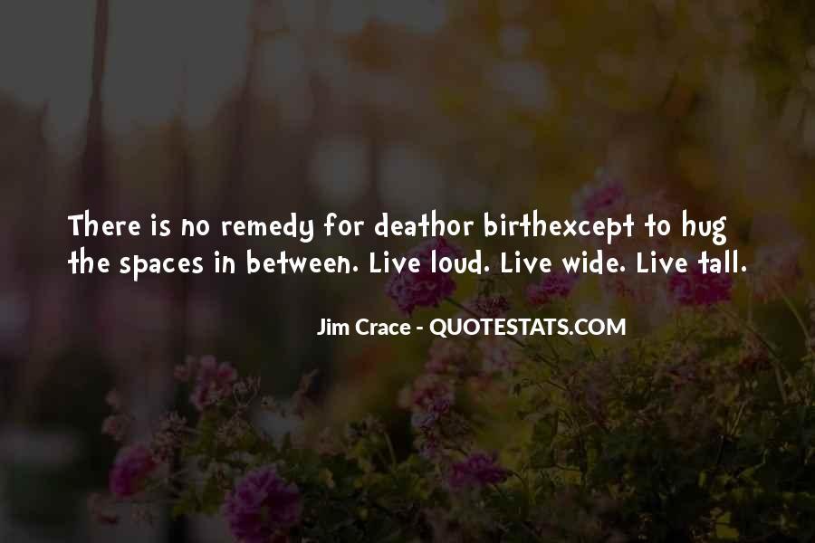 Jim Crace Quotes #647112
