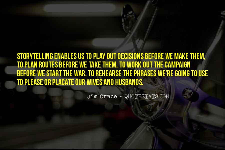 Jim Crace Quotes #717203