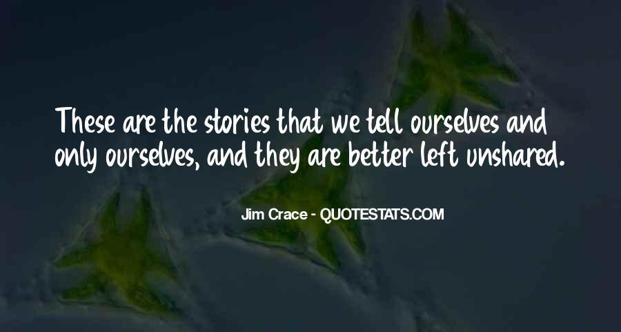 Jim Crace Quotes #780526