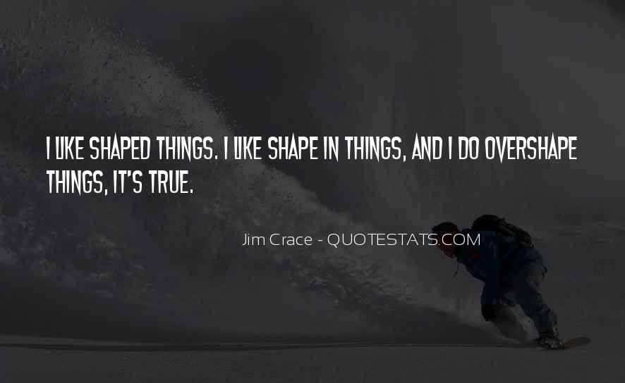 Jim Crace Quotes #96134