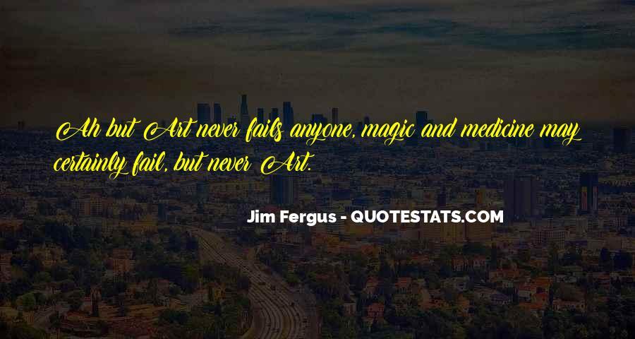 Jim Fergus Quotes #334475