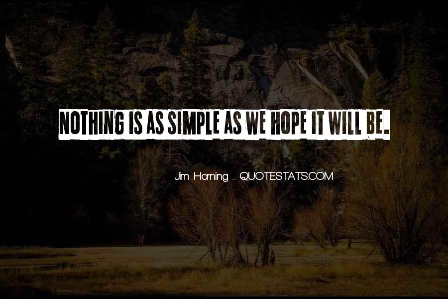 Jim Horning Quotes #957788