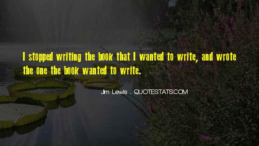 Jim Lewis Quotes #1106914