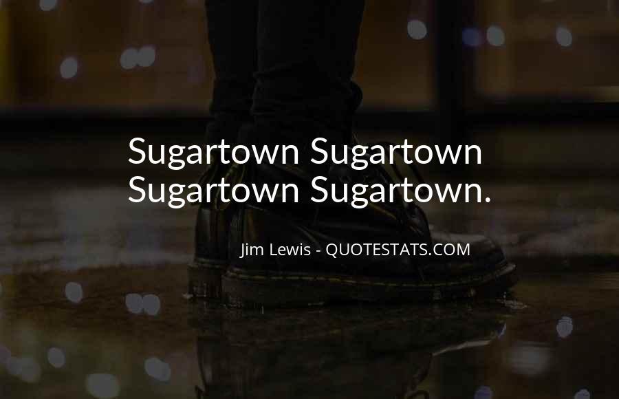 Jim Lewis Quotes #1569387