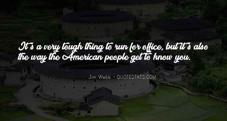 Jim Webb Quotes #1014594