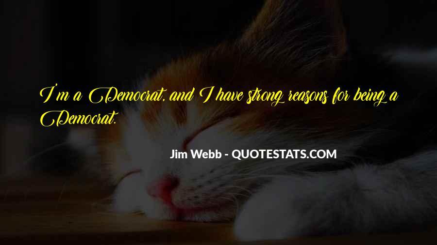 Jim Webb Quotes #742541