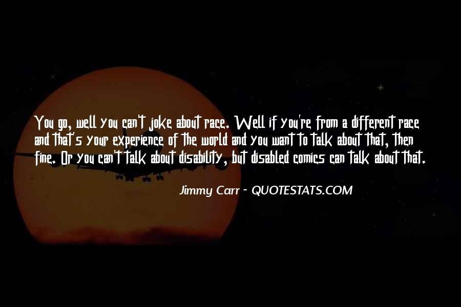 Jimmy Carr Quotes #1337890