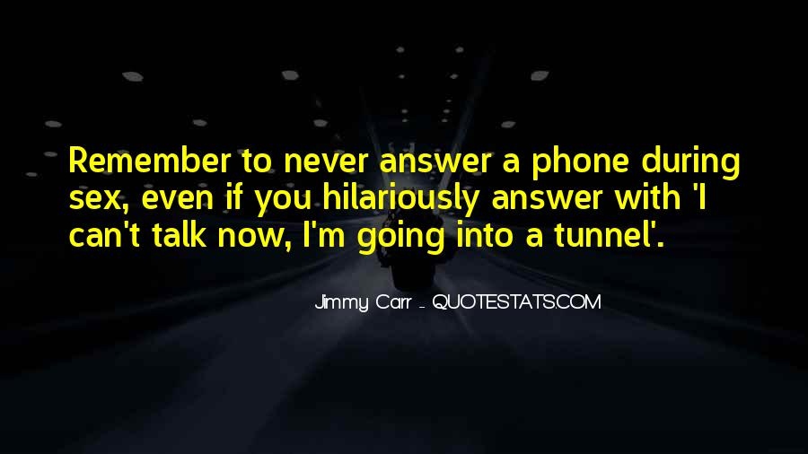 Jimmy Carr Quotes #1354987