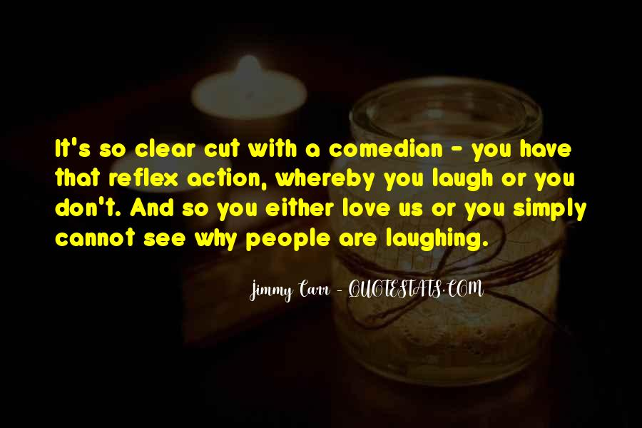 Jimmy Carr Quotes #1520547
