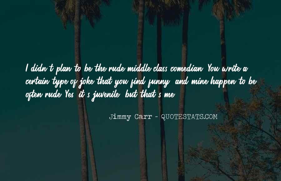 Jimmy Carr Quotes #1542758