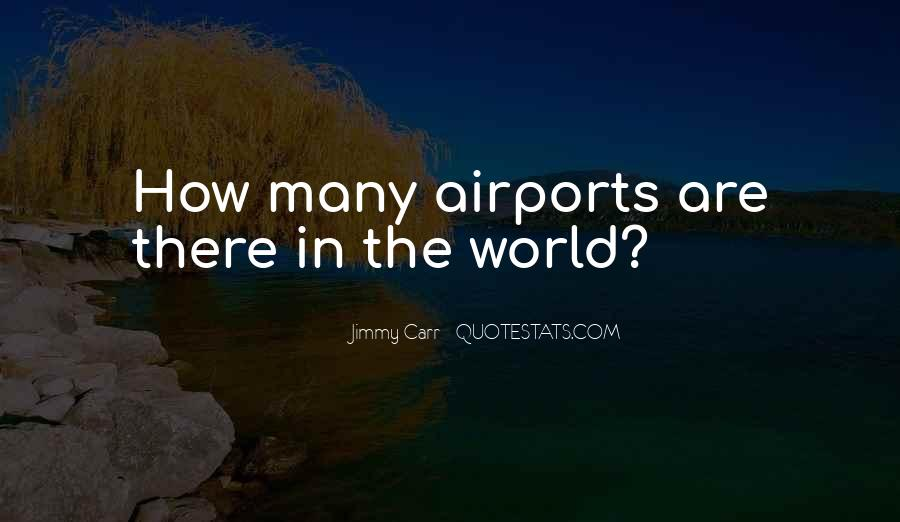 Jimmy Carr Quotes #432572