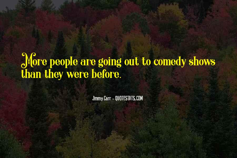 Jimmy Carr Quotes #6501