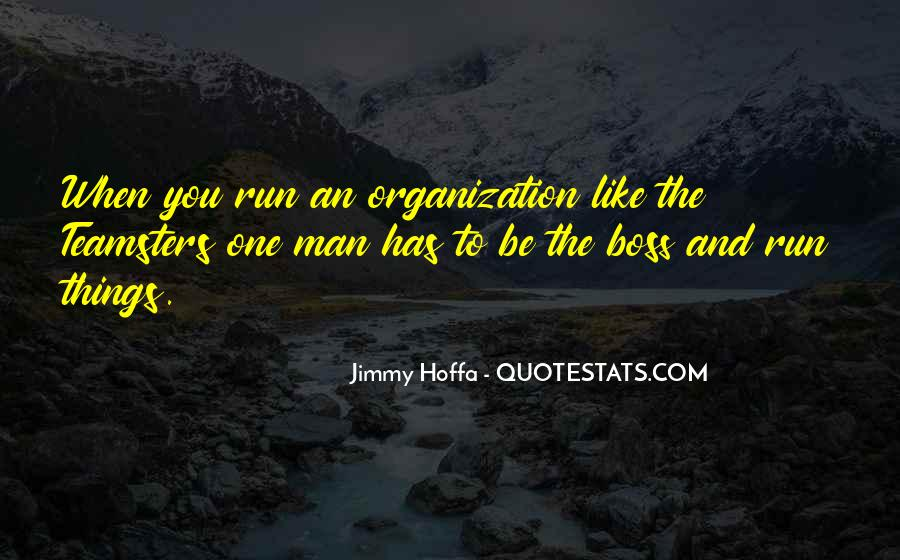 Jimmy Hoffa Quotes #1035363