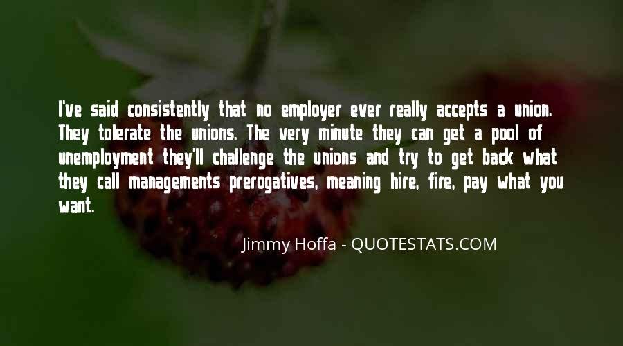 Jimmy Hoffa Quotes #1344240