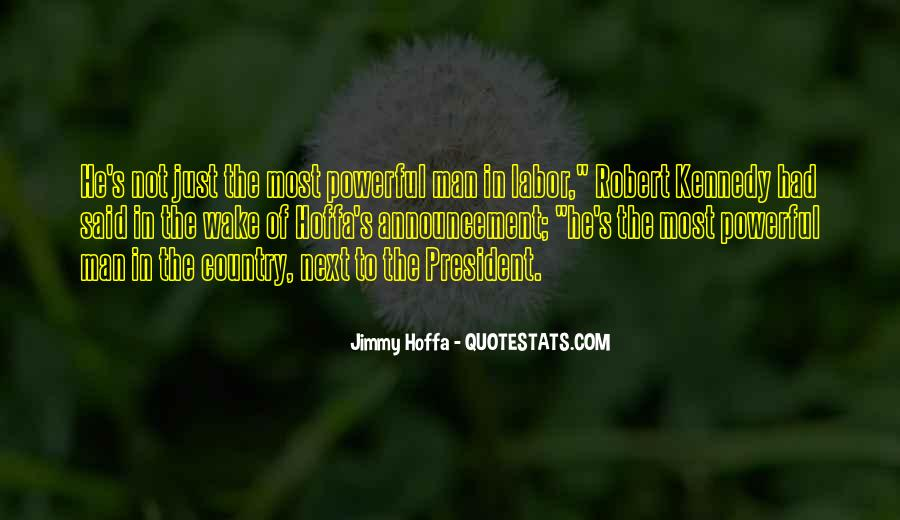 Jimmy Hoffa Quotes #1804453