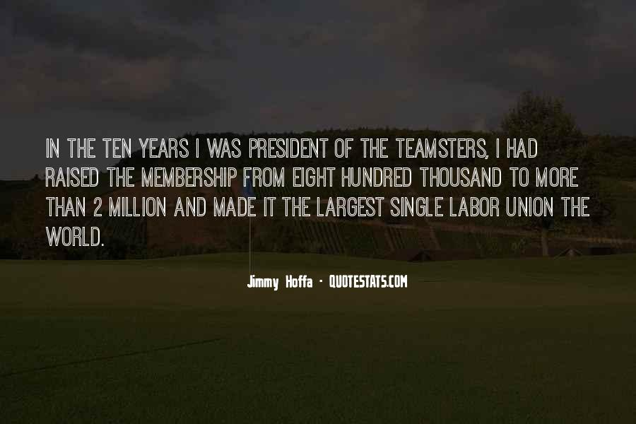 Jimmy Hoffa Quotes #412740