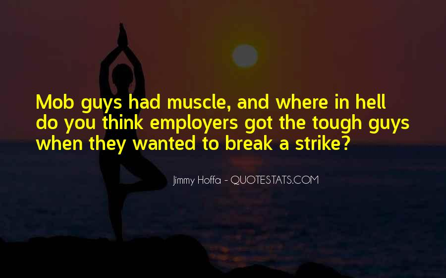 Jimmy Hoffa Quotes #772801