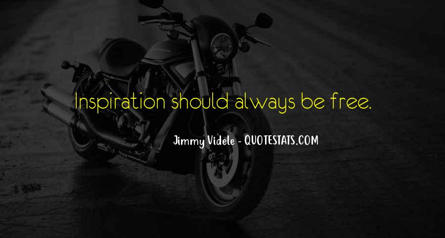 Jimmy Videle Quotes #476293