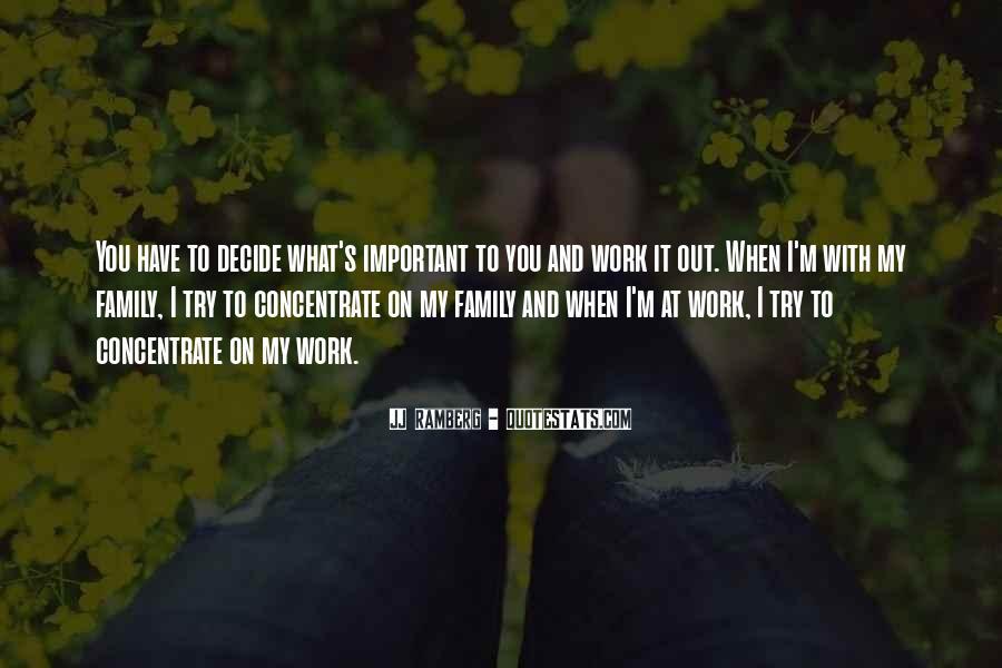 JJ Ramberg Quotes #530097