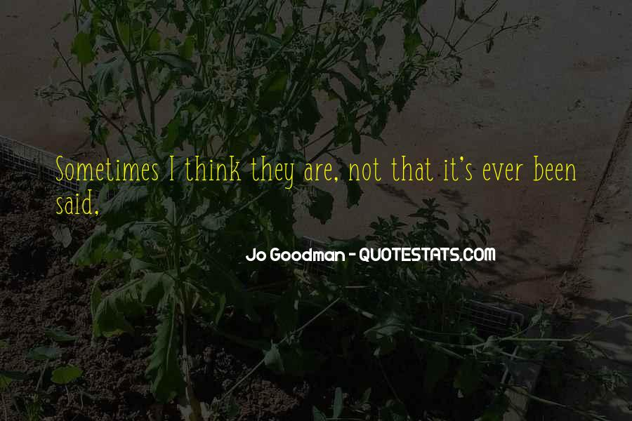 Jo Goodman Quotes #1125467