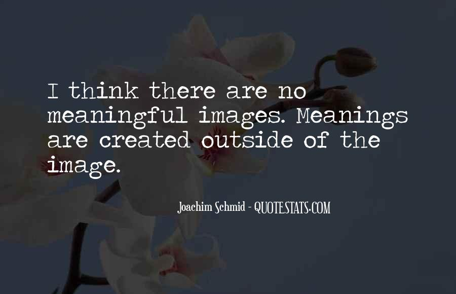 Joachim Schmid Quotes #146002