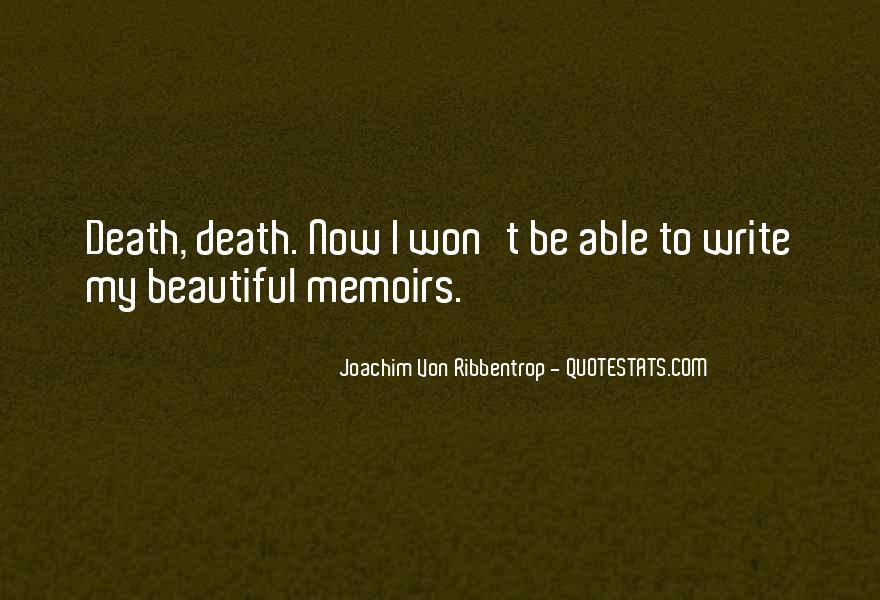 Joachim Von Ribbentrop Quotes #1398196