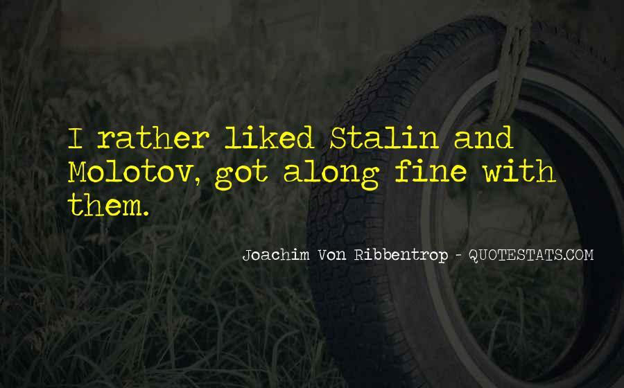 Joachim Von Ribbentrop Quotes #573959