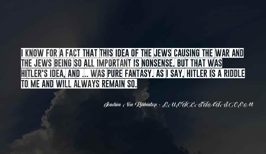 Joachim Von Ribbentrop Quotes #888124