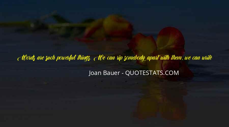 Joan Bauer Quotes #219703