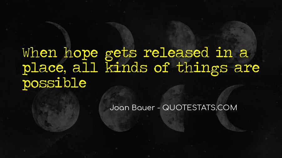 Joan Bauer Quotes #953901