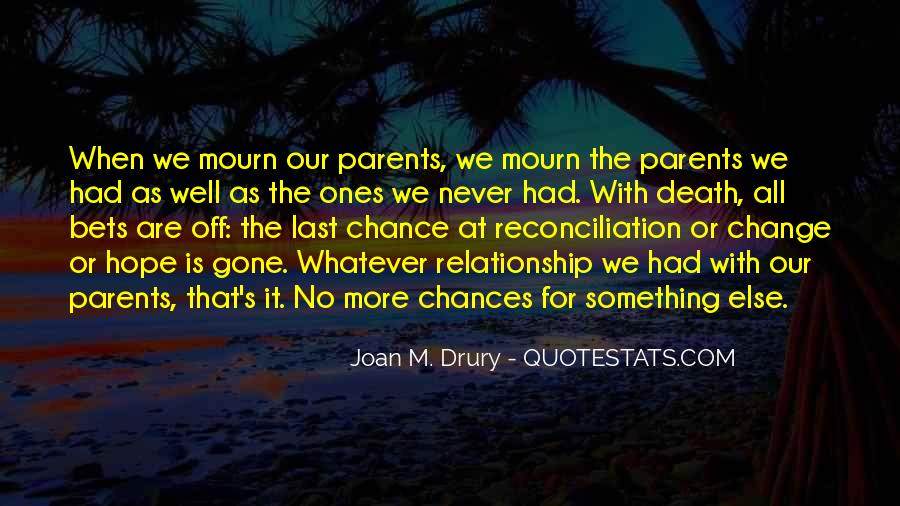 Joan M. Drury Quotes #1634828
