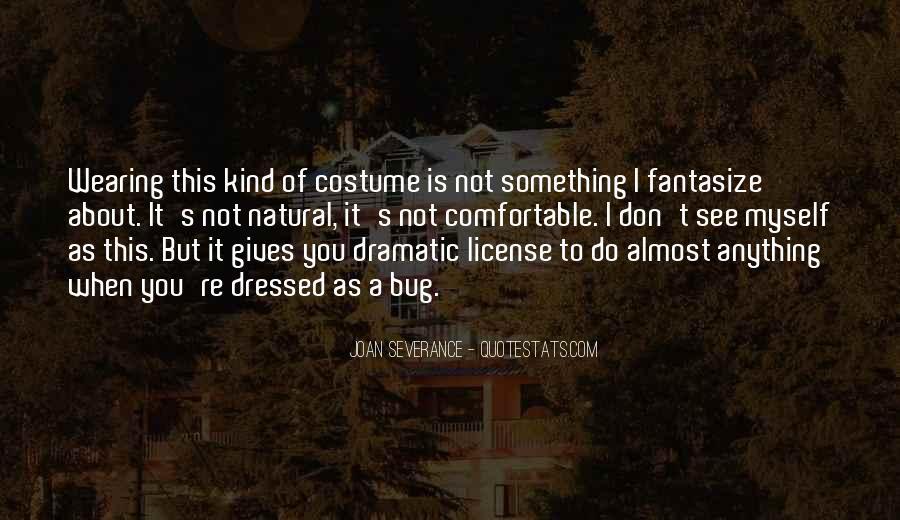 Joan Severance Quotes #120629