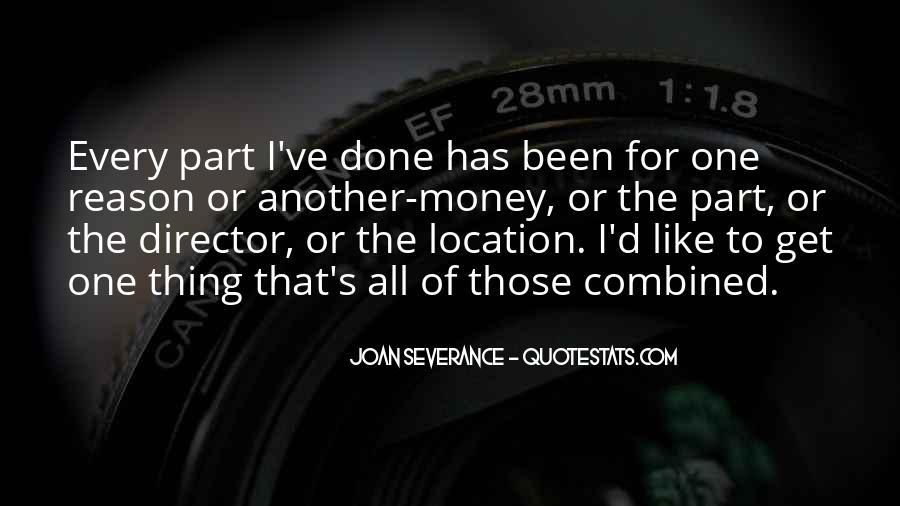 Joan Severance Quotes #1406157