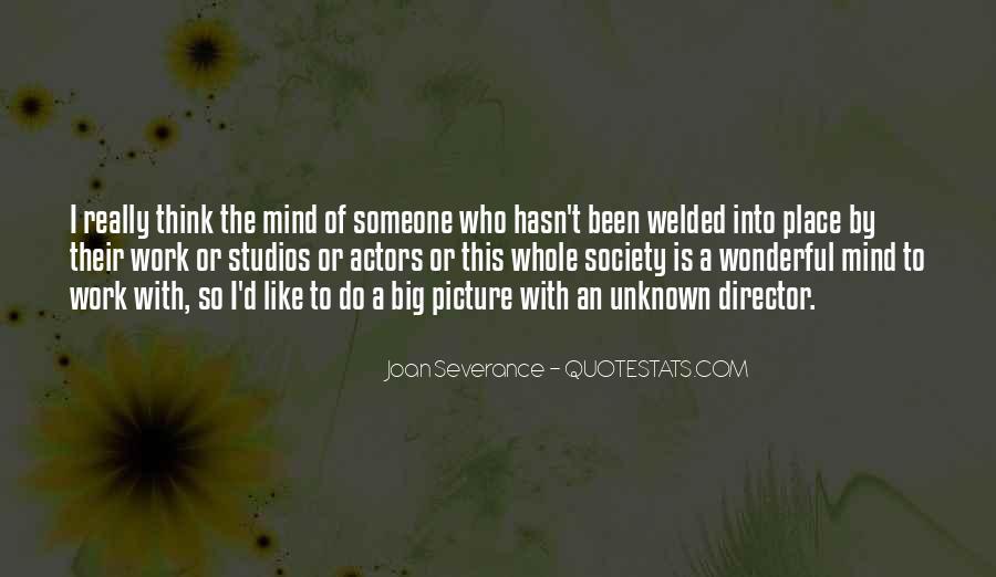 Joan Severance Quotes #1608263