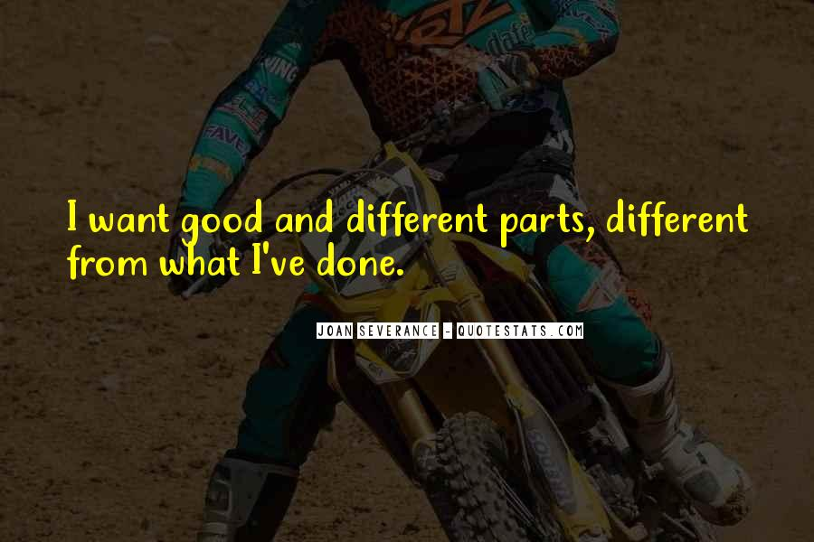 Joan Severance Quotes #338428