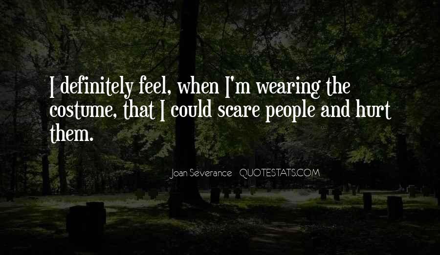 Joan Severance Quotes #893551