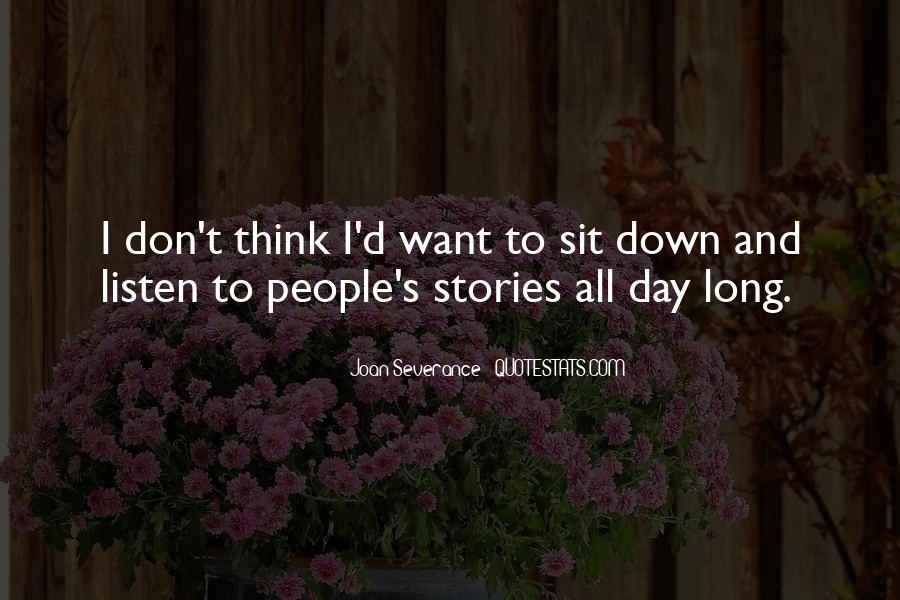 Joan Severance Quotes #913337