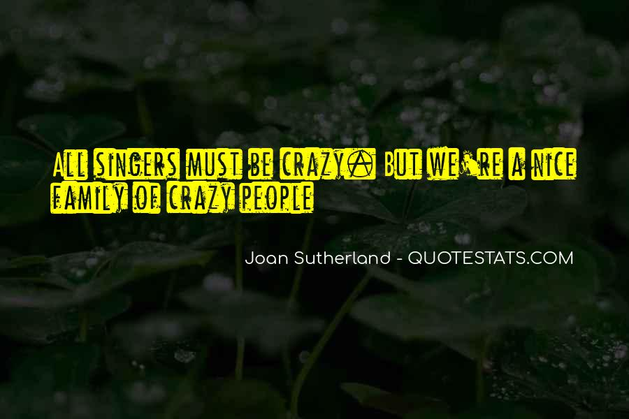 Joan Sutherland Quotes #1590800