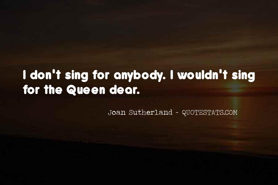 Joan Sutherland Quotes #1613445