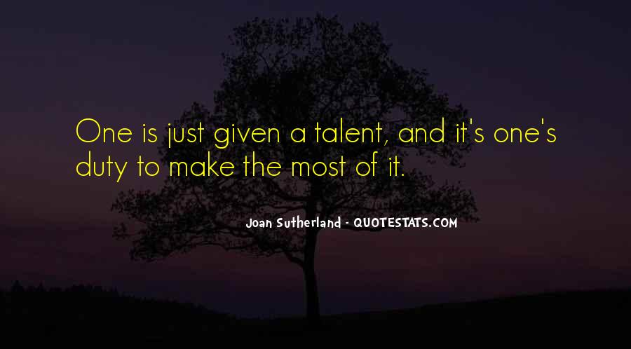 Joan Sutherland Quotes #161560
