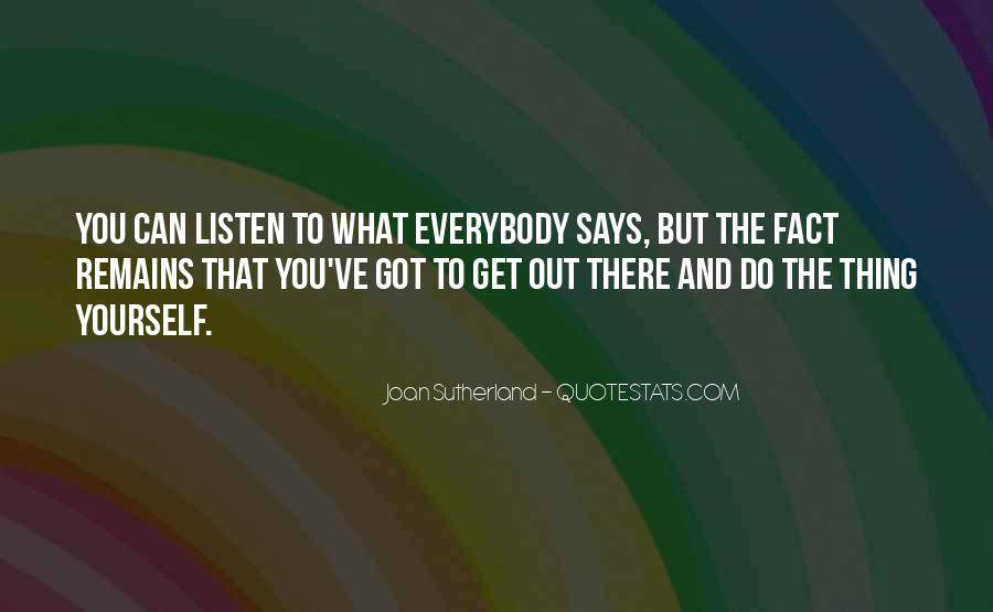 Joan Sutherland Quotes #414441