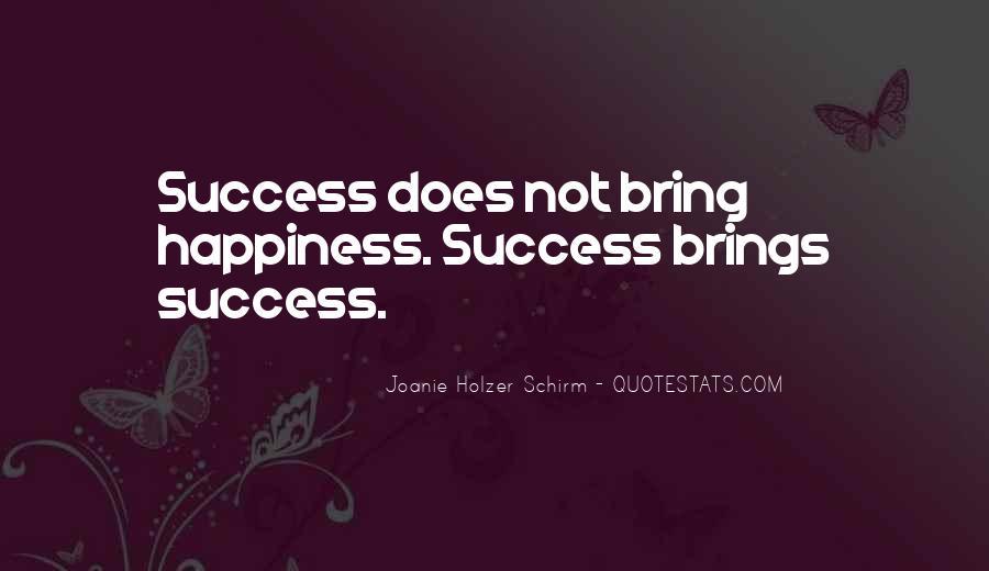 Joanie Holzer Schirm Quotes #223177
