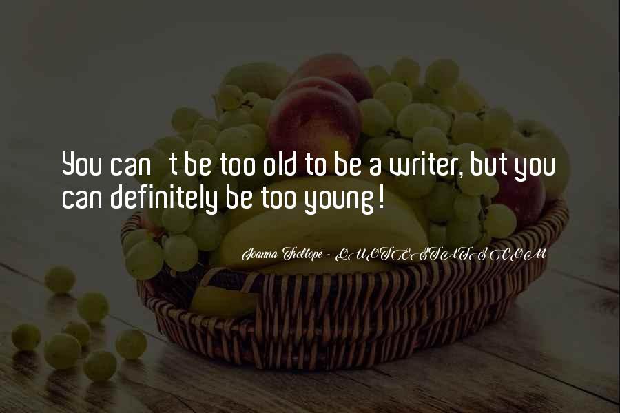 Joanna Trollope Quotes #1210756