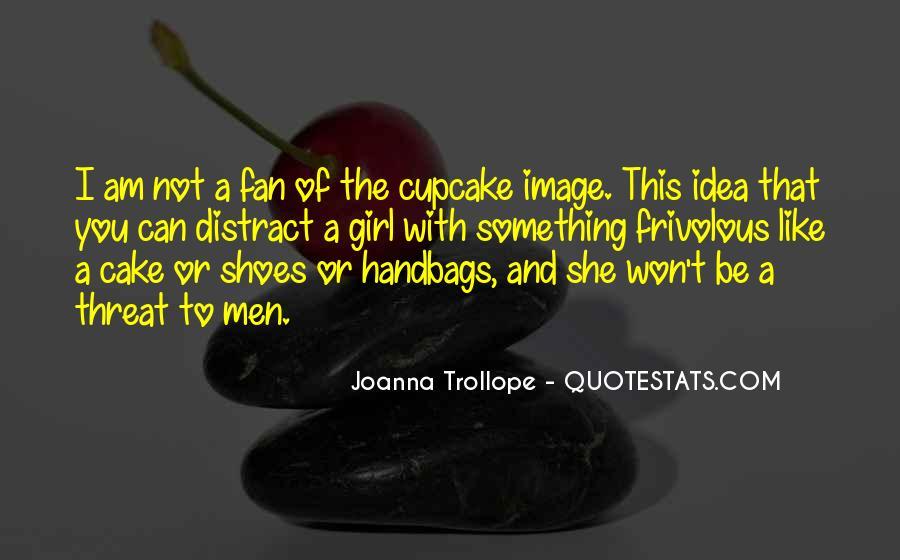 Joanna Trollope Quotes #617053