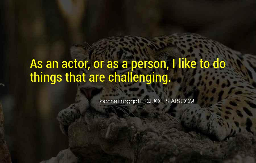Joanne Froggatt Quotes #458899